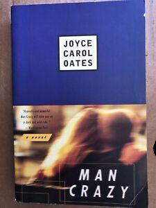 Man Crazy: A Novel By Joyce Carol Oates