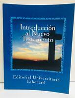 Introduccion al Nuevo Testamento by Editorial Universitario Libertad