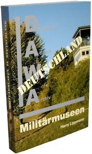 Militärmuseen in Deutschland - 10. Auflage (Harry Lippmann)