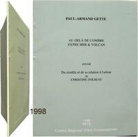 Au delà de ombre entre mer volcan 1998 Paul-Armand Gette relation modèle artiste
