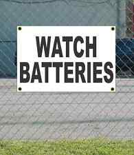 2x3 WATCH BATTERIES Black & White Banner Sign NEW Discount Size Price FREE SHIP