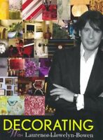 Decorating with Laurence Llewelyn-Bowen By Laurence Llewelyn-Bo .9781844008148