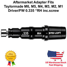 Aftermarket Adapter/Sleeve fits Taylormade M6 M5 M4 M3 Driver Fw .335 Rh ±2°