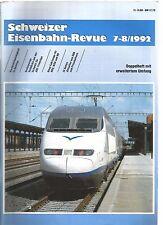SCHWEIZER EISENBAHN REVUE 7-8/92 HOCHGESCHWINDIGKEIT IN SPANIEN /RSB, WSB UND BD