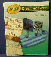NEW ~ Crayola Dream-Makers Science, K - 6th Grade, 99-1255 ~ Free Shipping