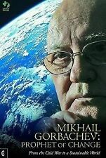 Mikhail Gorbachev: Prophet of Change: From the Cold War to a Sustainable World,