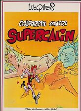 LUCQUES. Goldorette contre Supercalin. Albin Michel 1982. EO broché.