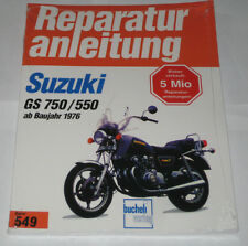 Reparaturanleitung Suzuki GS 750 / GS 550 ab Baujahr 1976