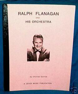 RALPH FLANAGAN & HIS ORCHESTRA DISCOGRAPHY Garrod