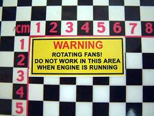 Period Radiator Fan Warning Sticker  MG Triumph Mini Jaguar Rootes Leyland TVR