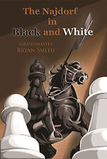 Najdorf in Black and White. By Bryan Smith. NEW CHESS BOOK