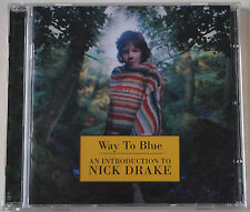 NICK DRAKE / WAY TO BLUE / AN INTRODUCTION / COMPILATION / ISLAND RECORDS 1994