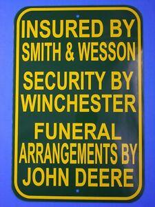 Warning sign John Deere Massey Ferguson Kubota Smith & Wesson Winchester