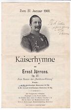 Kaiserhymne Ernst Jürrens signiert 1900 Backhaus-Ehrung Noten und Text selten