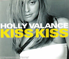 HOLLY VALANCE - Kiss Kiss (UK 4 Tk Enh CD Single Pt 1)