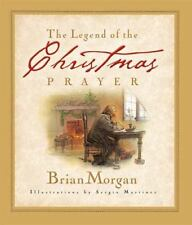 The Legend of the Christmas Prayer by Brian Morgan (2002) NEW Christian book
