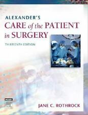 Alexander's Care of the Patient in Surgery, 13e, Rothrock PhD  RN  CNOR  FAAN, J