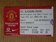 07/01/2003 Ticket: Football League Cup Semi-Final - Manchester United v Blackbur