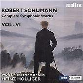 Schumann: Complete Symphonic Works Vol. VI, WDR Sinfonieorchester Köln, Hein, Au