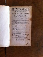 BUSNOT - Histoire du regne de Mouley Ismael roy de Maroc - Esclaves - 1714 -