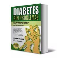 Diabetes sin problemas y El Poder Del Metabolismo, Frank Suárez - Digital