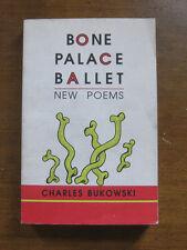 BONE PALACE BALLET by Charles Bukowski -1st/1st PB 1997 - color title-page -VG+