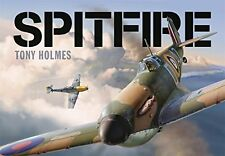 Spitfire (General Aviation) New Hardcover Book Tony Holmes