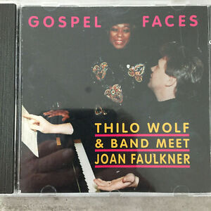 THILO WOLF & BAND meet JOAN FAULKNER: Gospel Faces (CD MDL 1927 / neu)