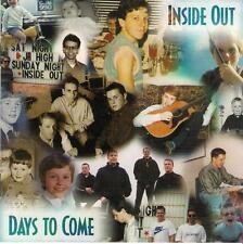 INSIDE OUT  Days To Come      ( 15 Tracks )   Mint
