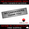NO CANVASSERS - SILVER SIGN - LABEL - PLAQUE w/ Adhesive 80mm x 20mm (8CM x 2CM)
