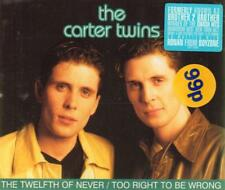 Carter Twins(CD Single)Twelfth of Never / Too Right to be Wrong-New