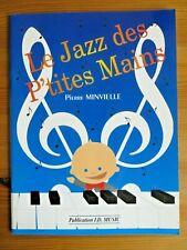 Le Jazz des P'tites Mains, Pierre Minvielle, 1995