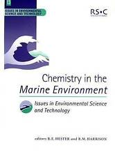 Chemistry in the Marine Environment: RSC (Issues in Environmental Science and Te