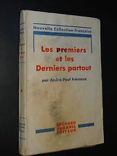 LES PREMIERS ET LES DERNIERS PARTOUT - André-Paul Frémaux - 1941