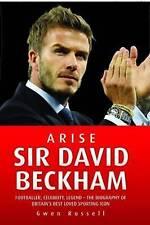 Arise Sir David Beckham, Gwen Russell, Excellent Book
