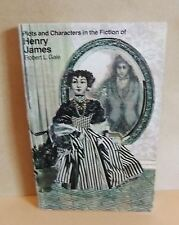 Plots and Characters in the Fiction of Henry James Pb 1972 Robert L Gale