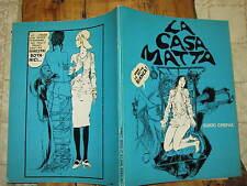 GUIDO CREPAX LA CASA MATTA ANNO 1969 EDITRICE PERIODICI