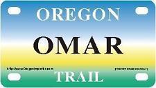 OMAR Oregon Trail - Mini License Plate - Name Tag - Bicycle Plate!