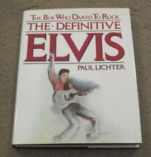 Elvis Presley The Boy Who Dared To Rock Book Paul Lichter HardBack