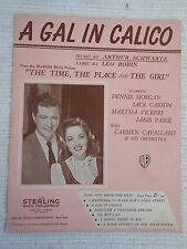 Sheet Music - A Gal In Calico - The Time, The Place and The Girl 1946 *Rare*