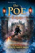 The Poe Estate by Polly Shulman (2015, Hardcover)