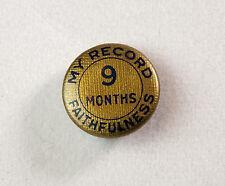 "Vintage 1924 ""My record 9 months faithfulness"" metal pin/lapel pin"