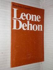 LEONE DEHON centenario del suo Istituto Benedetto Caporale 1976 libro religione