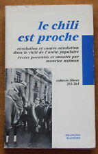 "1974 ✤ Le Chili est proche / Maurice Najman ✤ ""Cahiers Libres"""