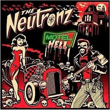 THE NEUTRONZ Motel Hell CD - rockabilly psychobilly - NEW