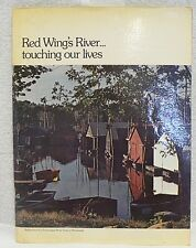 RED WING SHOE CO.RED WING'S RIVER TOUCHING OUR LIVES SOFT COVER BOOK DATED 1976