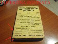 VADEMECUM PER L'ELETTROTECNICO PRATICO RISTAMPA CORRETTA 1960 VOLPI HOEPLI USATO