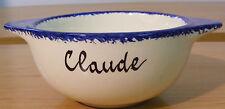 Bol avec prénom «  CLAUDE » à oreilles faiencerie de Pornic Bretagne