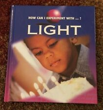 Light (How Can I Experiment With?) by Cindy Devine Dalton 2001 (Hardcover)