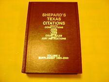 Shepard's Texas Citations Volume 2 Supplement 1993-2000
